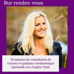 30 minutes de consultation de voyance et guidance médiumnique spirituelle avec Sophie Vitali médium spirit.